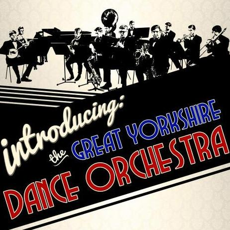 The Great Yorkshire Dance Orchestra Jazz Band
