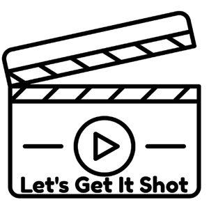 Let's Get It Shot Videographer