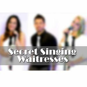 Secret Singing Waitresses Singing Waiters