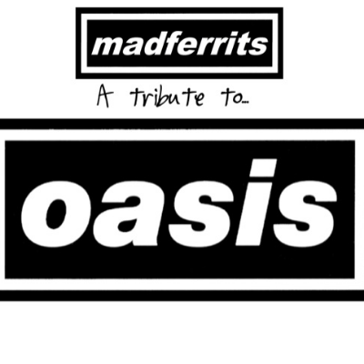Mad Ferrits - Oasis Tribute Band 90s Band