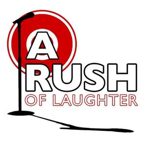 A Rush Of Laughter Comedy Show