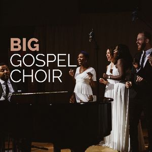 BIG Gospel Choir A Cappella Group