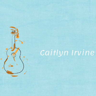 Caitlyn Irvine Singing Guitarist